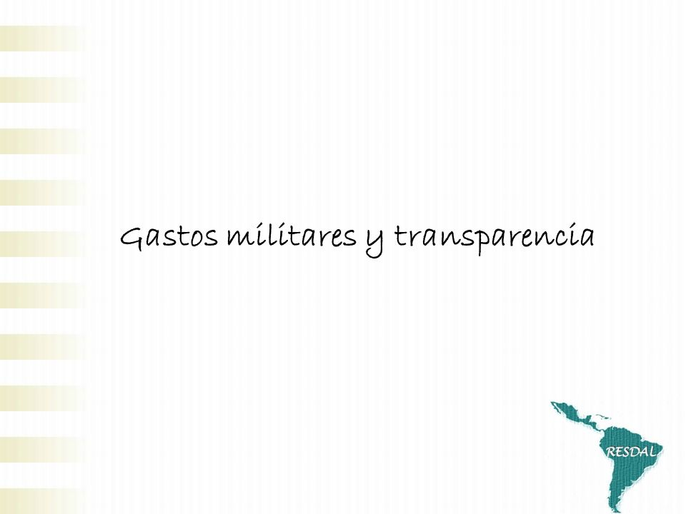 Gastos militares y transparencia