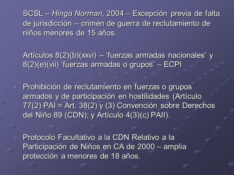 SCSL – Hinga Norman, 2004 – Excepción previa de falta de jurisdicción – crimen de guerra de reclutamiento de niños menores de 15 años. Artículos 8(2)(