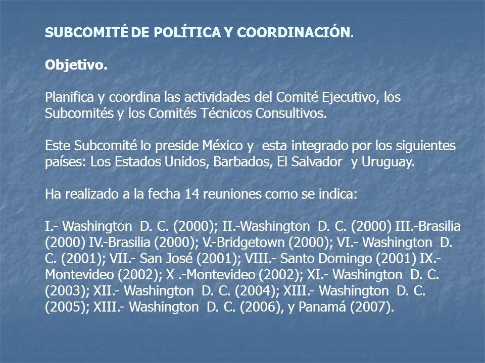 SUBCOMITÉ DE POLÍTICA Y COORDINACIÓN. Objetivo.