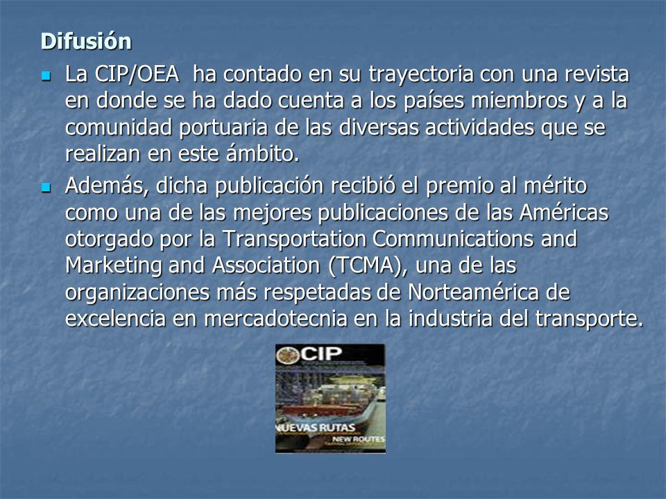 Difusión La CIP/OEA ha contado en su trayectoria con una revista en donde se ha dado cuenta a los países miembros y a la comunidad portuaria de las diversas actividades que se realizan en este ámbito.