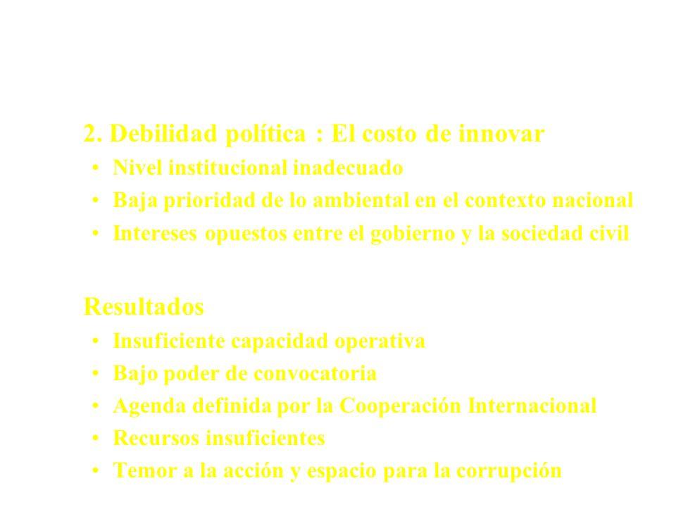 Potenciales Escenarios - Problemas 1. Disociación entre la estrategia y el contexto Ausencia de participación ministerial y ciudadana Enfasis en estud