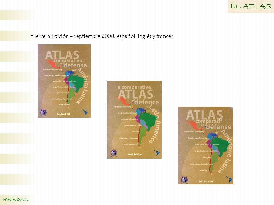 Tercera Edición – Septiembre 2008, español, inglés y francés EL ATLAS RESDAL
