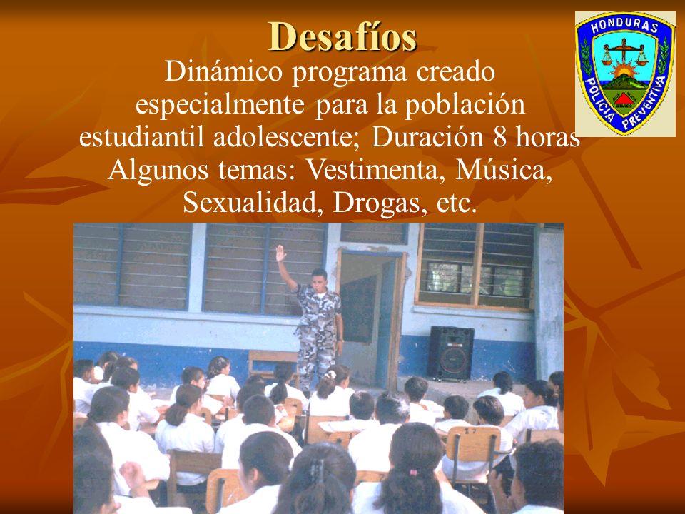Dinámico programa creado especialmente para la población estudiantil adolescente; Duración 8 horas Algunos temas: Vestimenta, Música, Sexualidad, Drogas, etc.Desafíos
