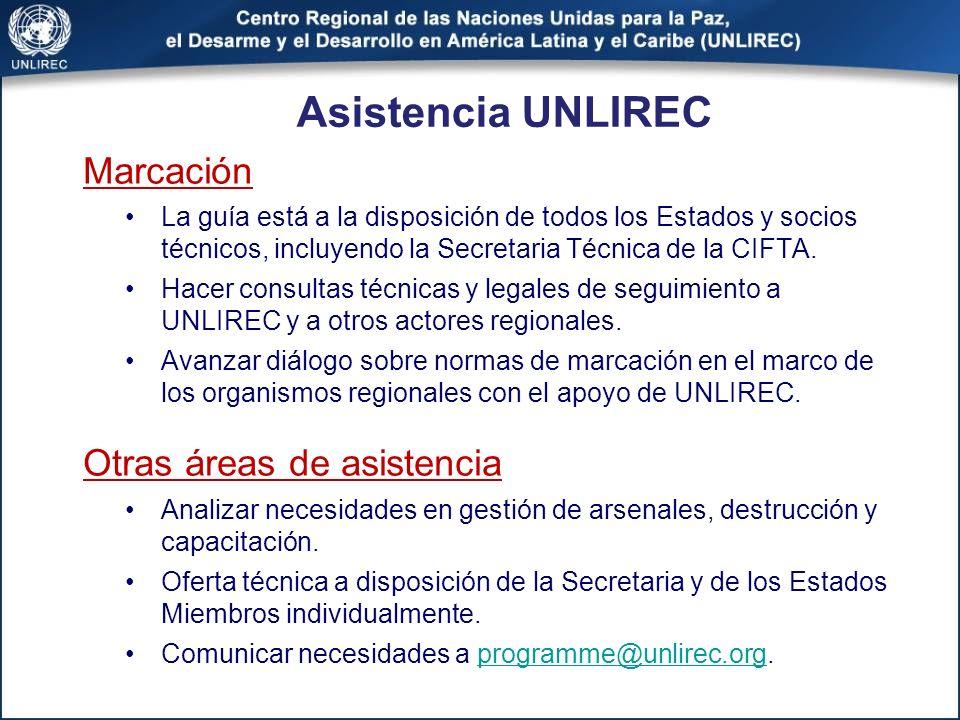 Marcación La guía está a la disposición de todos los Estados y socios técnicos, incluyendo la Secretaria Técnica de la CIFTA. Hacer consultas técnicas