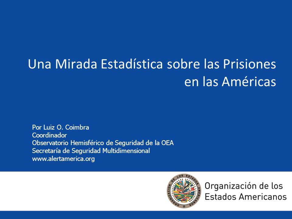 Una Mirada Estadística sobre las Prisiones en las Américas Por Luiz O.