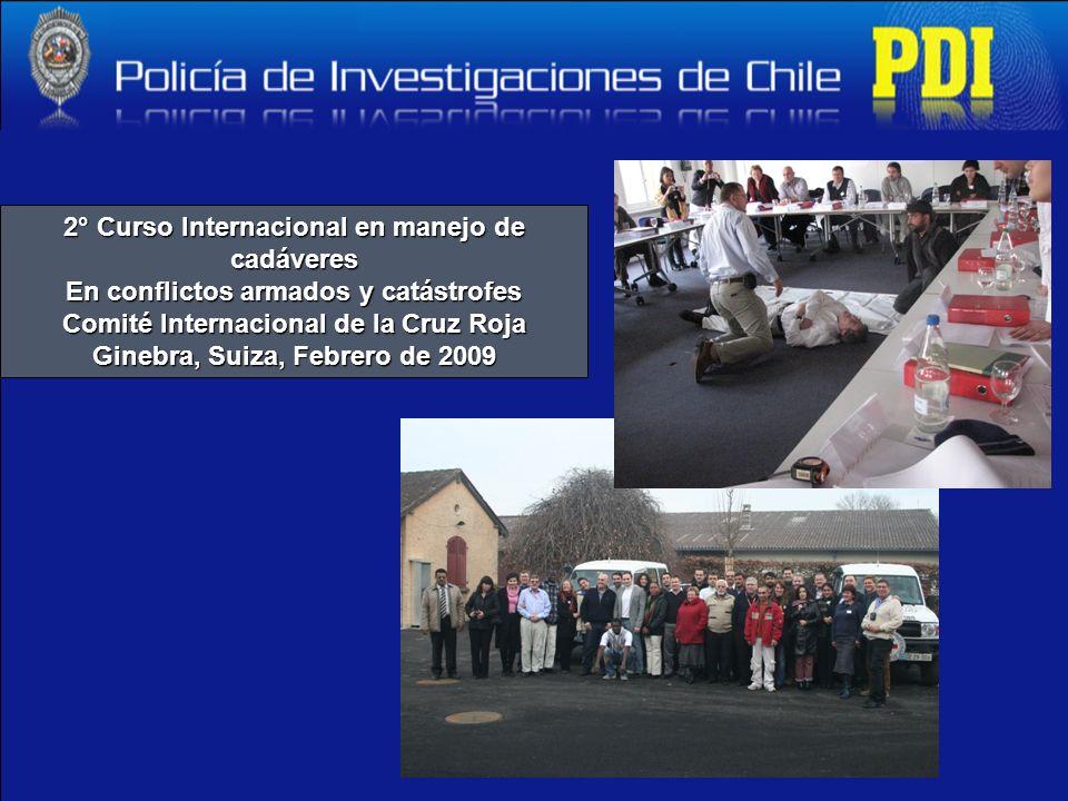 2° Curso Internacional en manejo de cadáveres En conflictos armados y catástrofes Comité Internacional de la Cruz Roja Ginebra, Suiza, Febrero de 2009