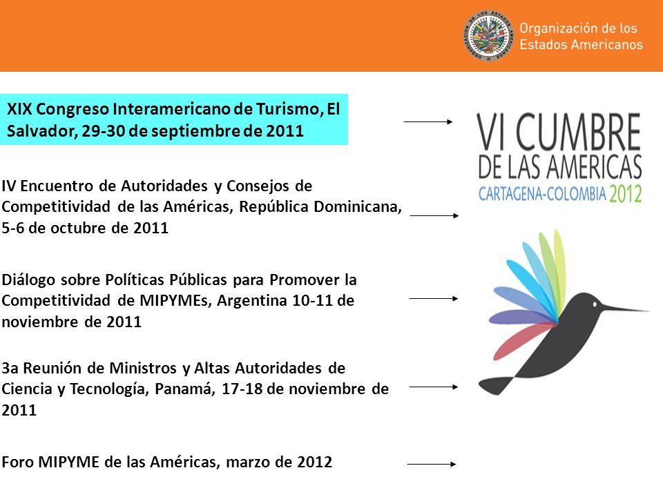 XIX Congreso Interamericano de Turismo, El Salvador, 29-30 de septiembre de 2011 3a Reunión de Ministros y Altas Autoridades de Ciencia y Tecnología,
