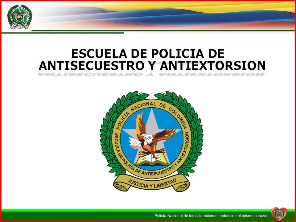 CURSO ANTISECUESTRO Y ANTIEXTORSION INTERNACIONAL DIRIGIDO A: Miembros de la Policía Nacional, organismos de seguridad, Fuerzas de Policía o de seguridad extranjeras.