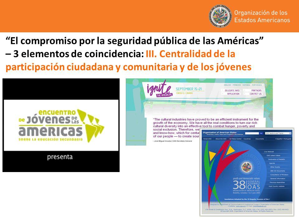 El compromiso por la seguridad pública de las Américas – 3 elementos de coincidencia: III.