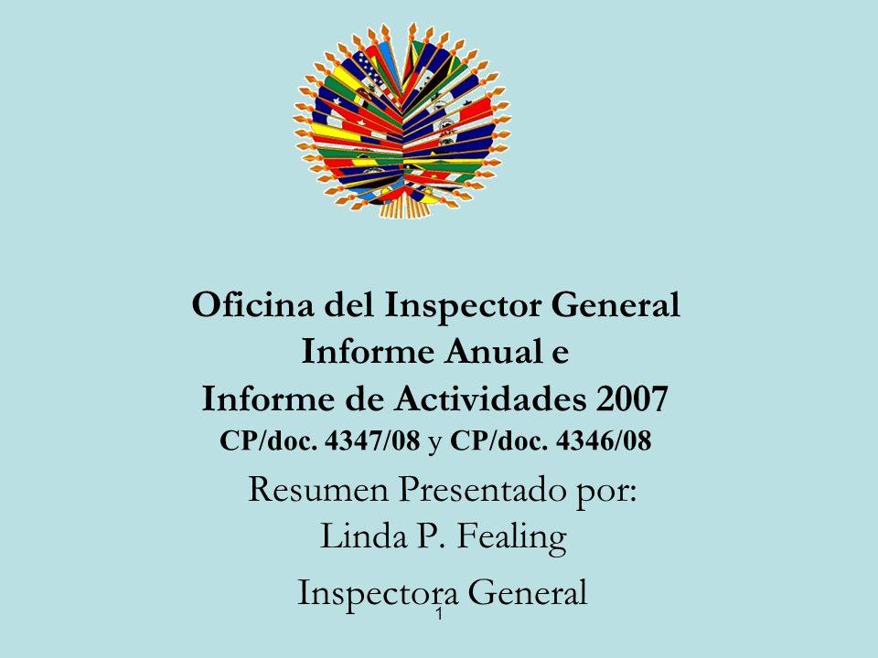 1 Oficina del Inspector General Informe Anual e Informe de Actividades 2007 CP/doc.