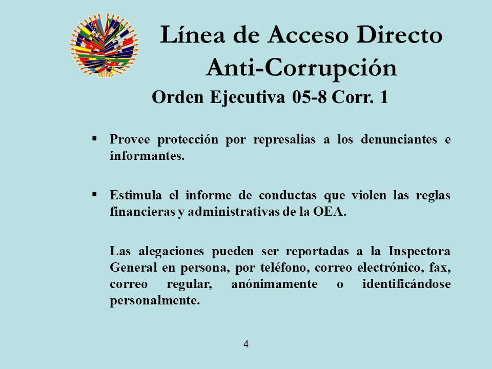 4 Línea de Acceso Directo Anti-Corrupción Orden Ejecutiva 05-8 Corr.