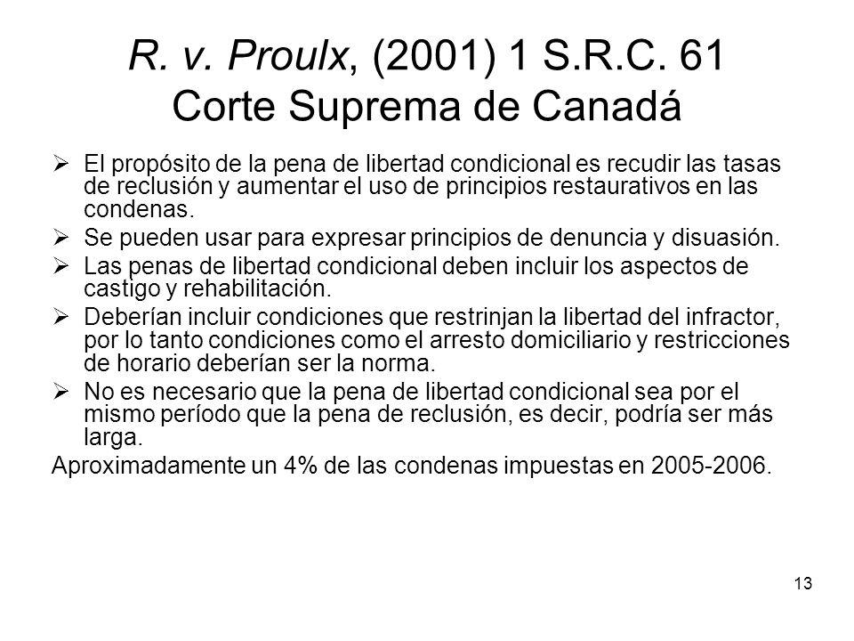 13 R. v. Proulx, (2001) 1 S.R.C.