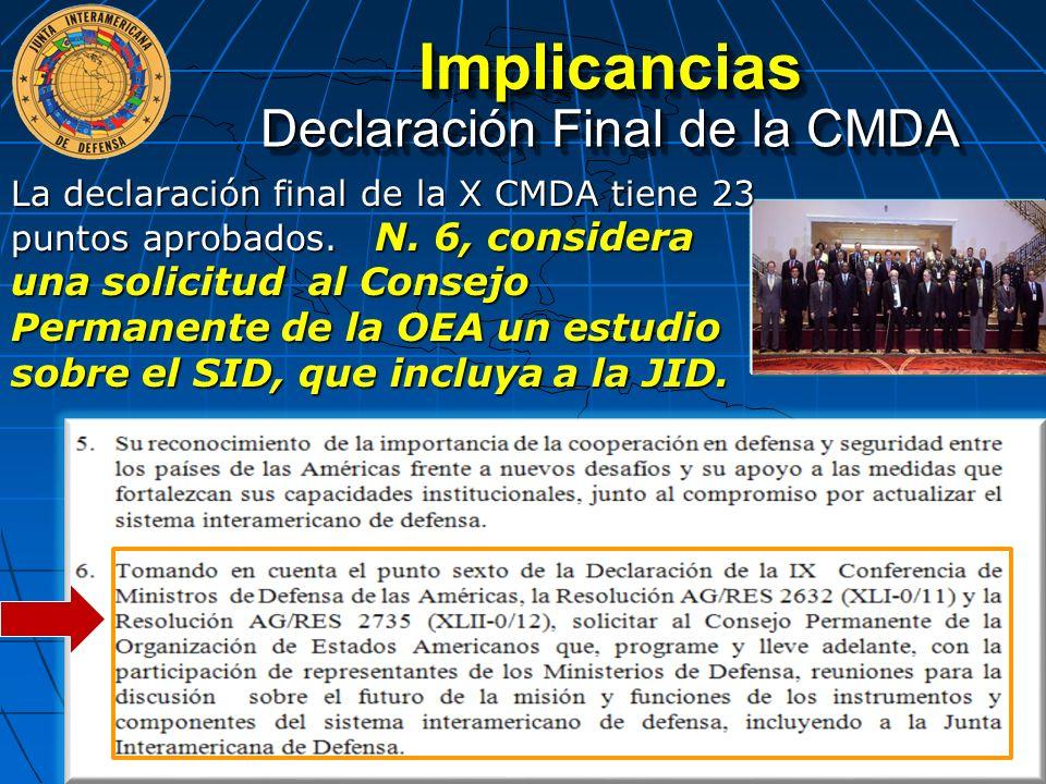 La declaración final de la X CMDA tiene 23 puntos aprobados. N. 6, considera una solicitud al Consejo Permanente de la OEA un estudio sobre el SID, qu