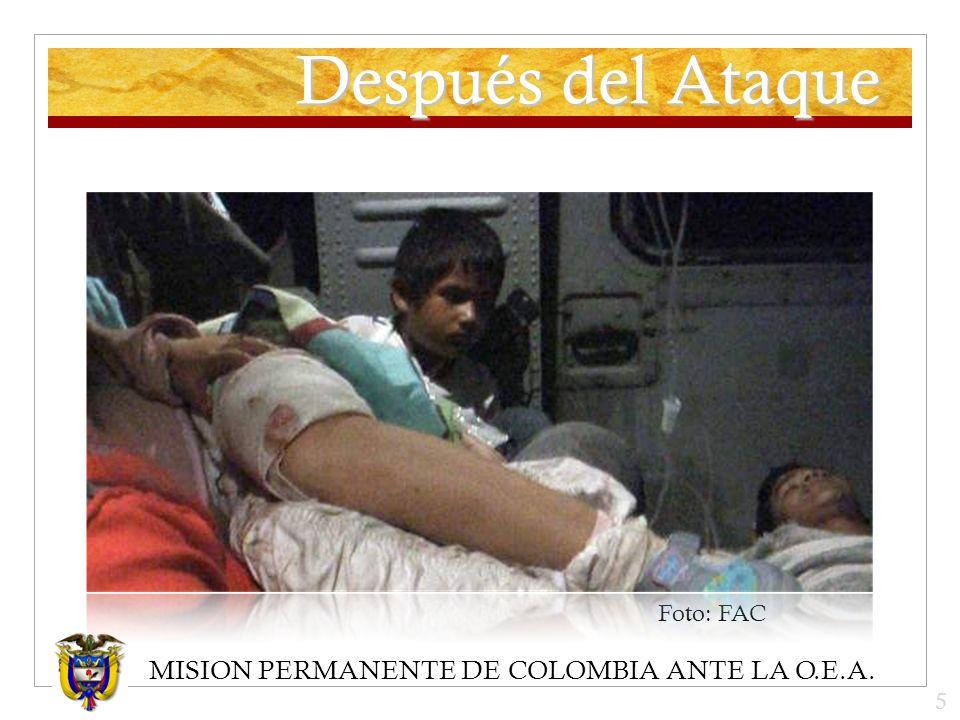 MISION PERMANENTE DE COLOMBIA ANTE LA O.E.A. Después del Ataque Foto: FAC 5