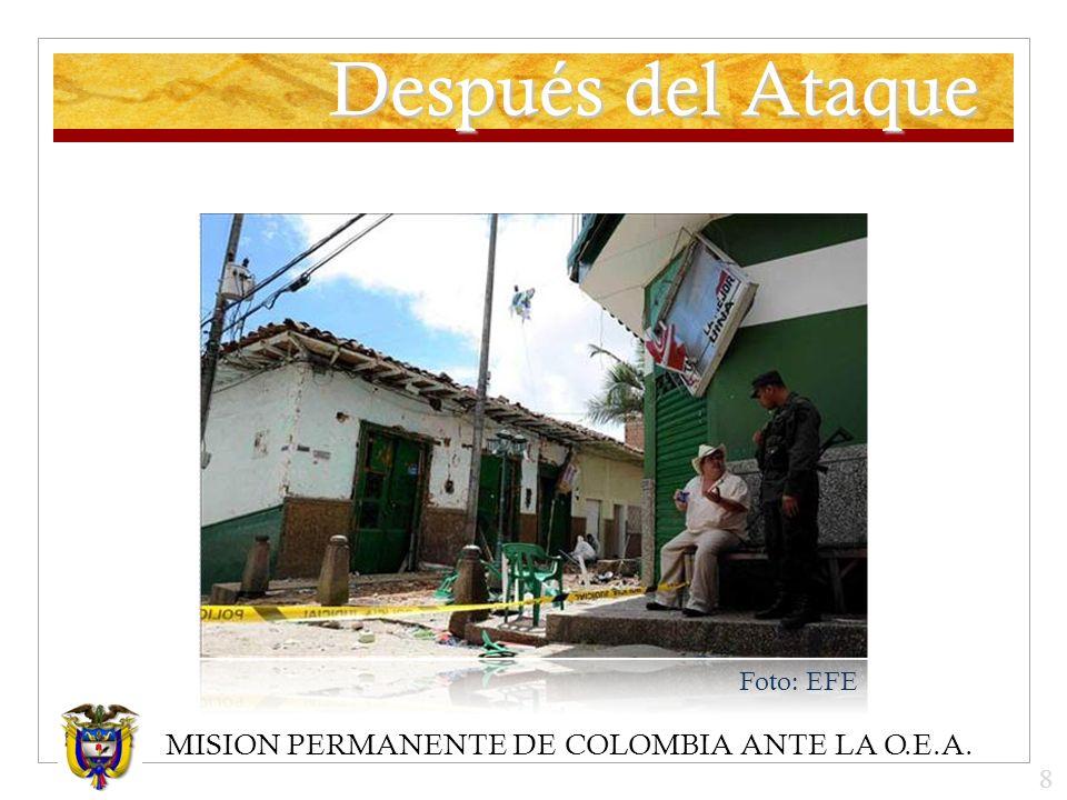 MISION PERMANENTE DE COLOMBIA ANTE LA O.E.A. Después del Ataque Foto: EFE 8
