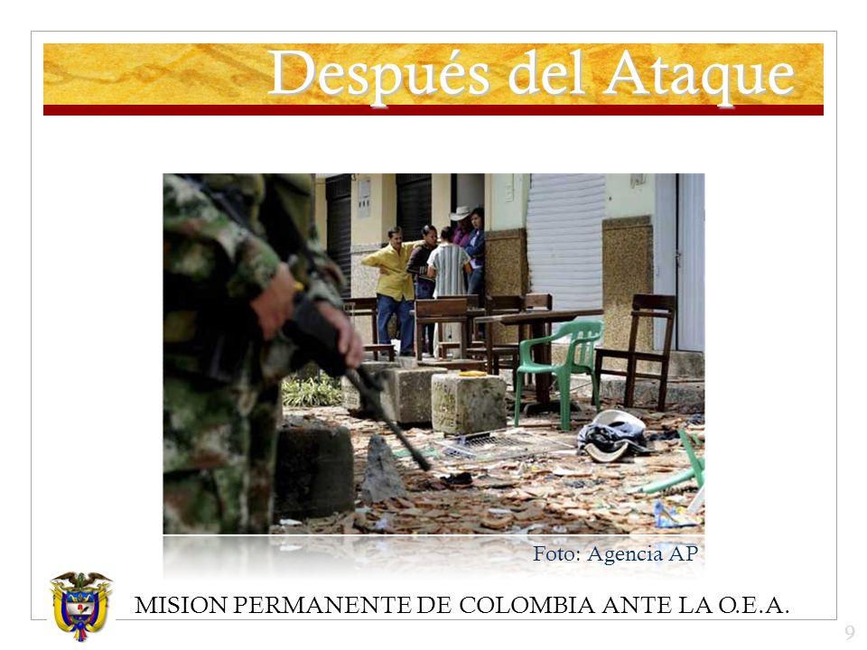MISION PERMANENTE DE COLOMBIA ANTE LA O.E.A. Después del Ataque Foto: Agencia AP 9