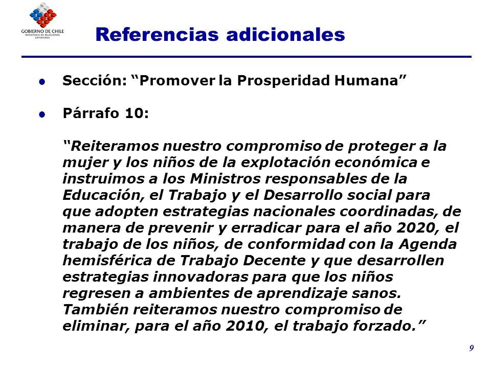 9 Sección: Promover la Prosperidad Humana Párrafo 10: Reiteramos nuestro compromiso de proteger a la mujer y los niños de la explotación económica e i