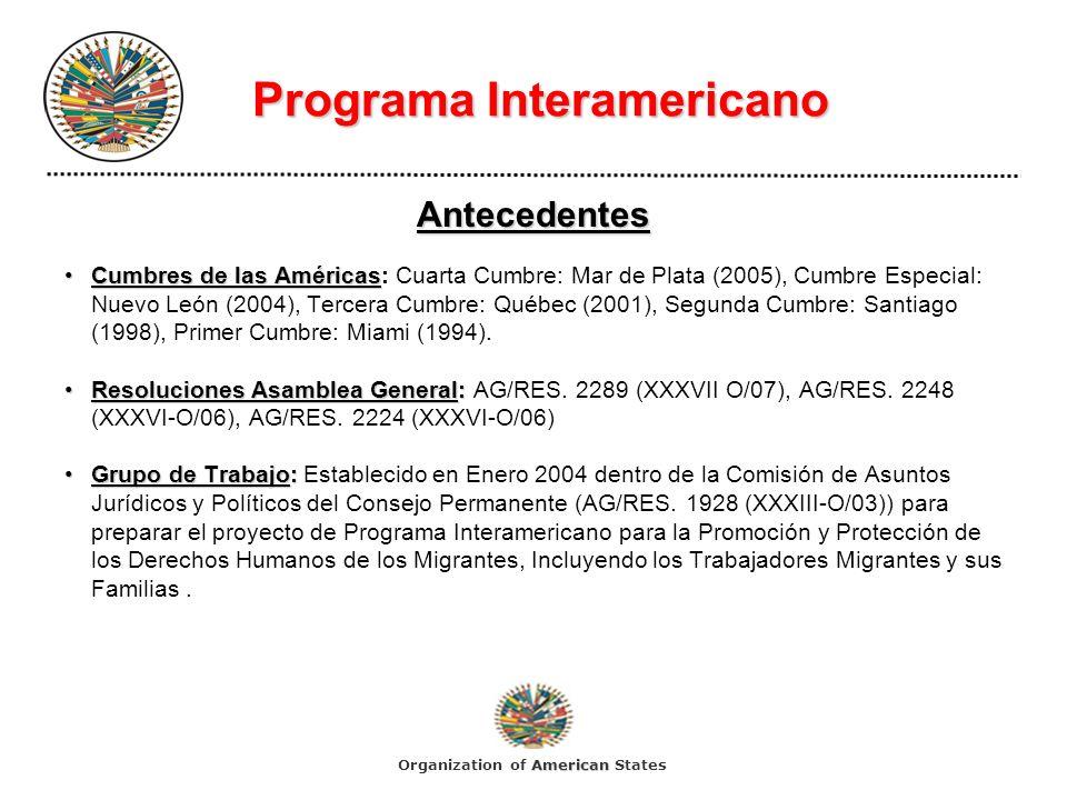Programa Interamericano Programa Interamericano Antecedentes Cumbres de las AméricasCumbres de las Américas: Cuarta Cumbre: Mar de Plata (2005), Cumbr