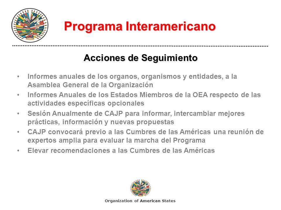 Programa Interamericano Acciones de Seguimiento Informes anuales de los organos, organismos y entidades, a la Asamblea General de la Organización Info