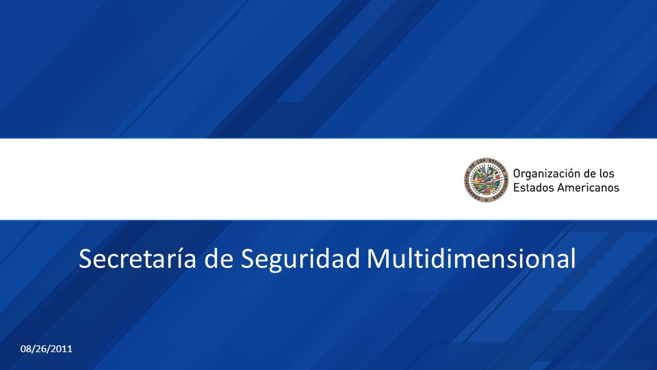 Secretaría de Seguridad Multidimensional 08/26/2011