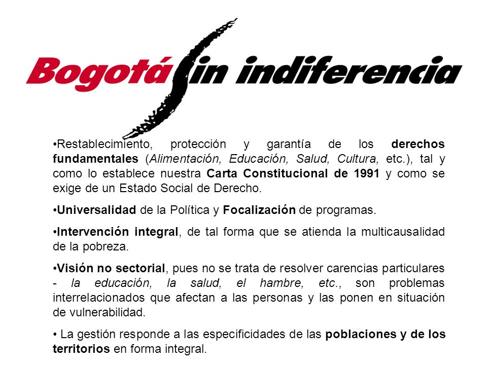 La Política Social de la Ciudad La Alimentación como Derecho Bogotá Sin Hambre.