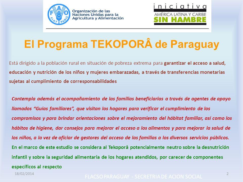 El Programa TEKOPORÂ de Paraguay Contempla además el acompañamiento de las familias beneficiarias a través de agentes de apoyo llamados Guías familiar