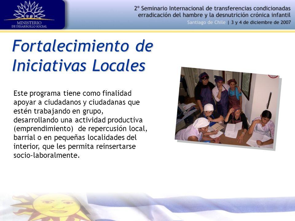 Fortalecimiento de Iniciativas Locales Este programa tiene como finalidad apoyar a ciudadanos y ciudadanas que estén trabajando en grupo, desarrollando una actividad productiva (emprendimiento) de repercusión local, barrial o en pequeñas localidades del interior, que les permita reinsertarse socio-laboralmente.