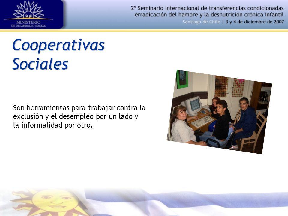 CooperativasSociales Son herramientas para trabajar contra la exclusión y el desempleo por un lado y la informalidad por otro.