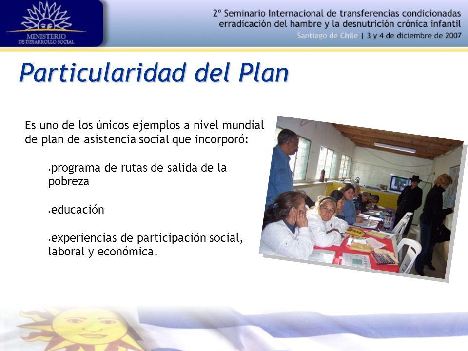 Particularidad del Plan Es uno de los únicos ejemplos a nivel mundial de plan de asistencia social que incorporó: programa de rutas de salida de la pobreza educación experiencias de participación social, laboral y económica.