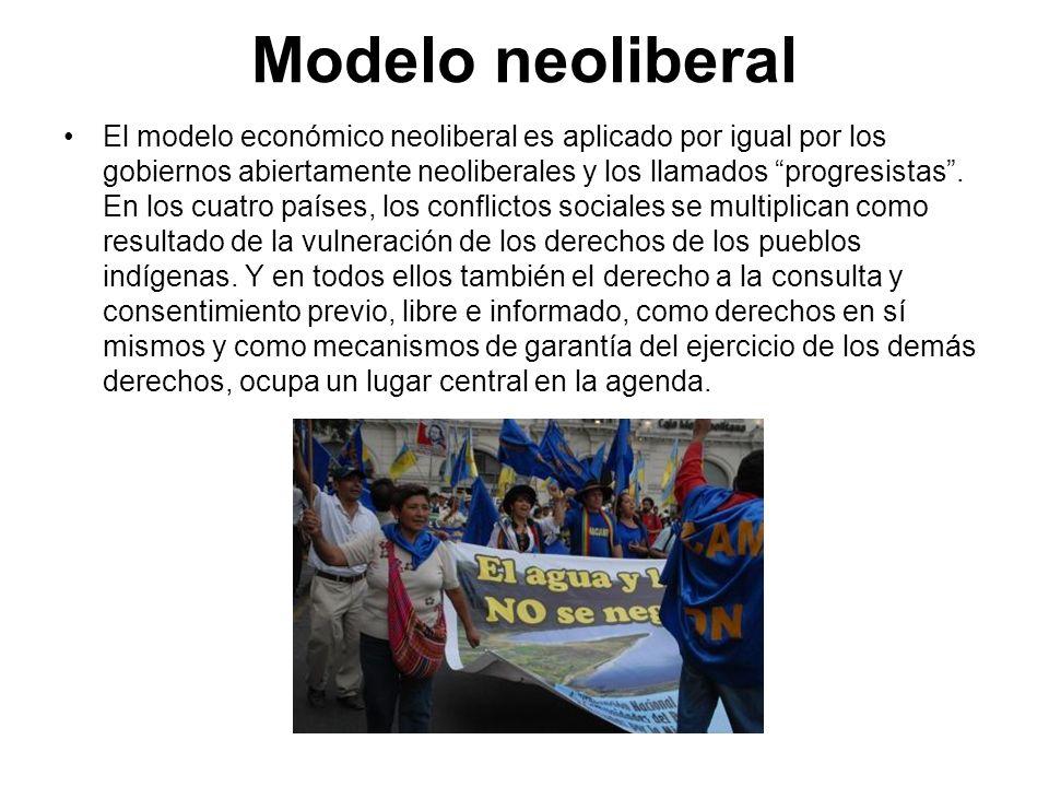 Modelo neoliberal El modelo económico neoliberal es aplicado por igual por los gobiernos abiertamente neoliberales y los llamados progresistas. En los