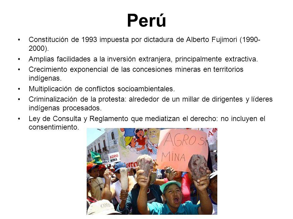 Perú Constitución de 1993 impuesta por dictadura de Alberto Fujimori (1990- 2000). Amplias facilidades a la inversión extranjera, principalmente extra