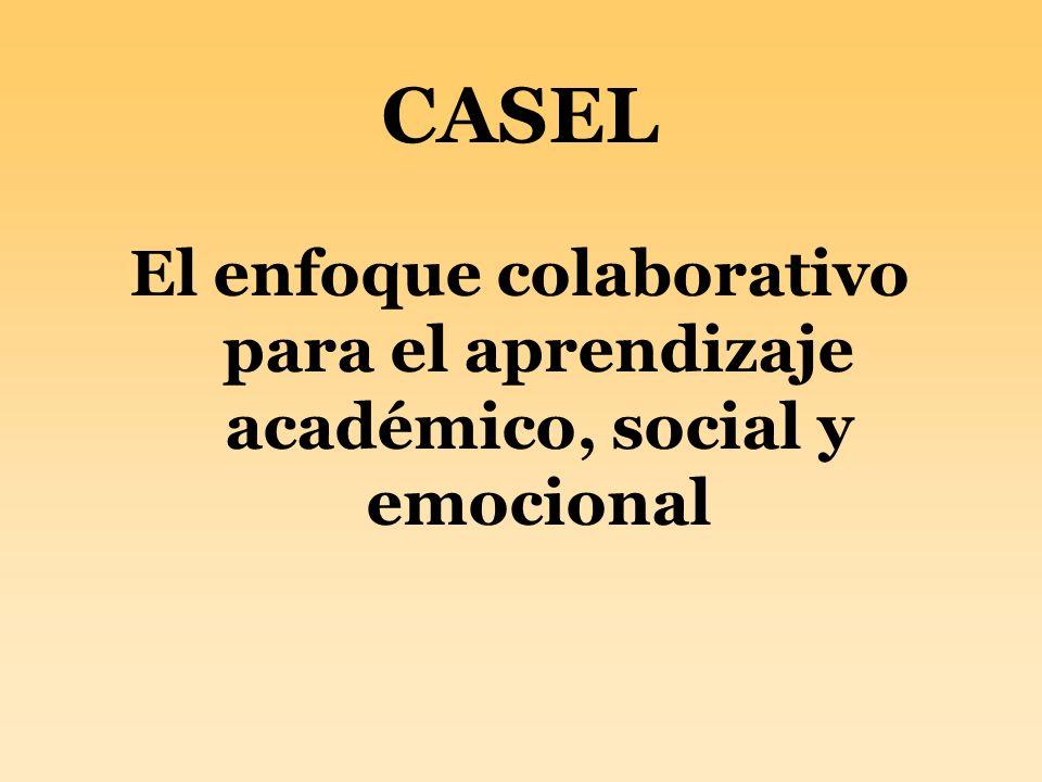 CASEL El enfoque colaborativo para el aprendizaje académico, social y emocional