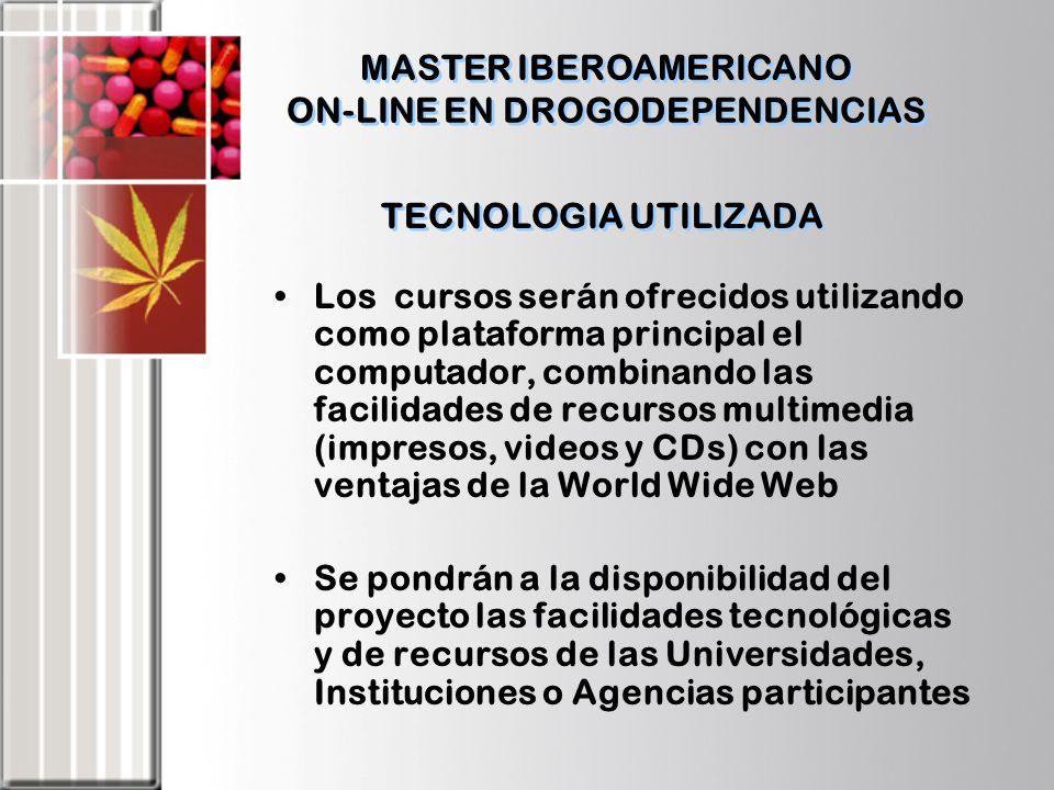 TECNOLOGIA UTILIZADA Los cursos serán ofrecidos utilizando como plataforma principal el computador, combinando las facilidades de recursos multimedia