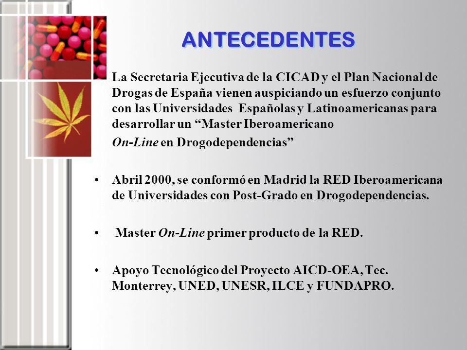 La Secretaria Ejecutiva de la CICAD y el Plan Nacional de Drogas de España vienen auspiciando un esfuerzo conjunto con las Universidades Españolas y L