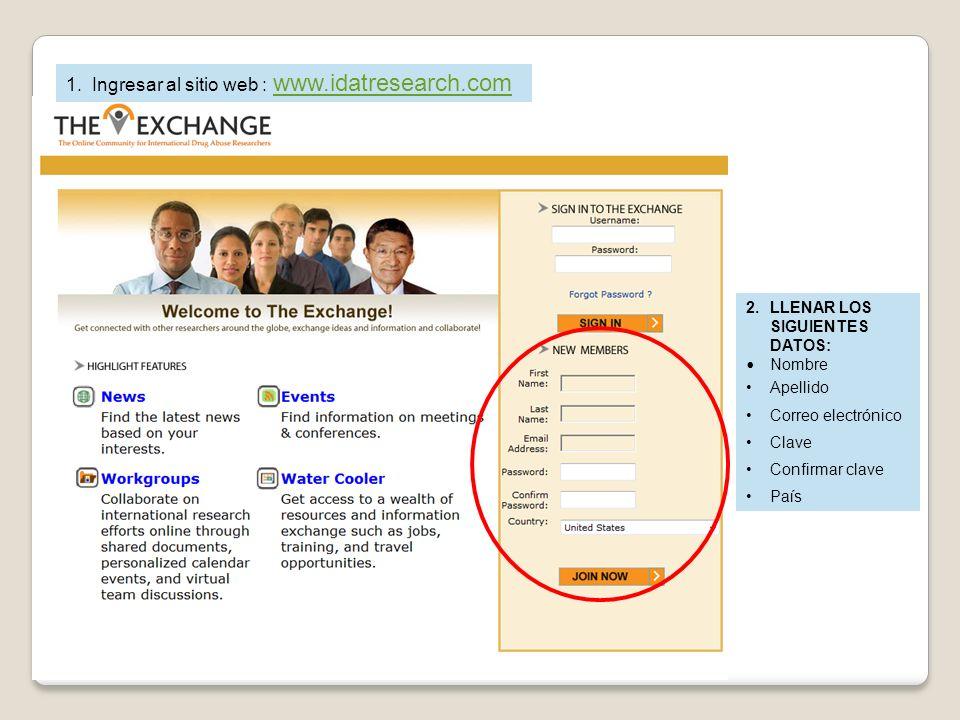 1. Ingresar al sitio web : www.idatresearch.com www.idatresearch.com 2.LLENAR LOS SIGUIENTES DATOS: Nombre Apellido Correo electrónico Clave Confirmar