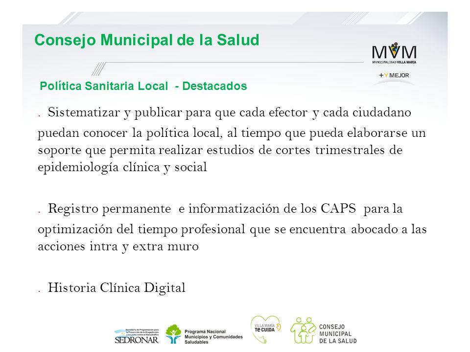 . Sistematizar y publicar para que cada efector y cada ciudadano puedan conocer la política local, al tiempo que pueda elaborarse un soporte que permi