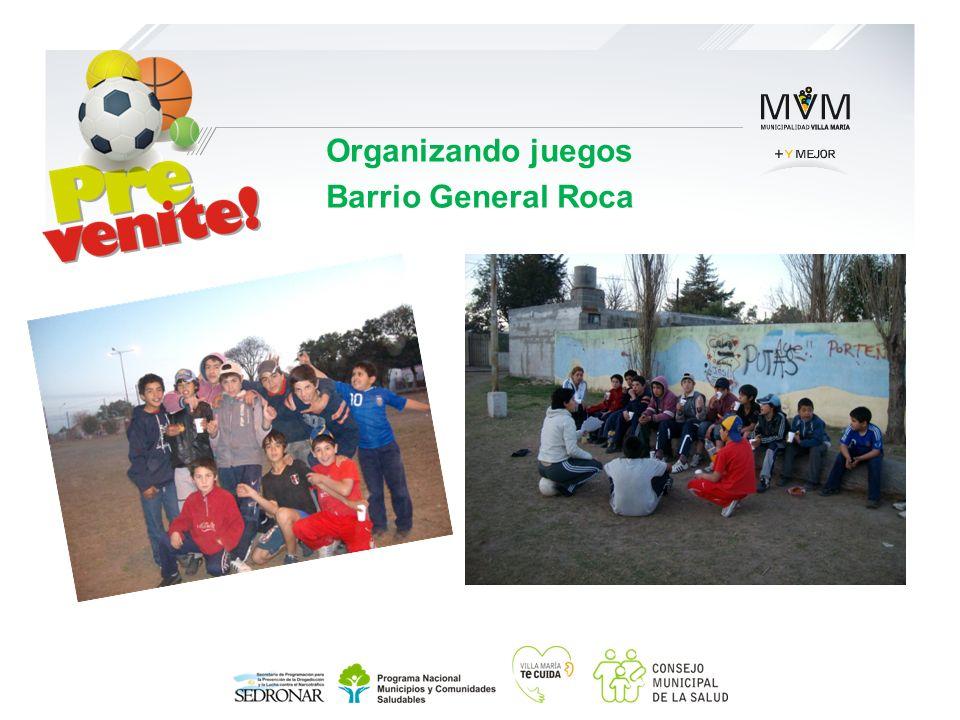Organizando juegos Barrio General Roca
