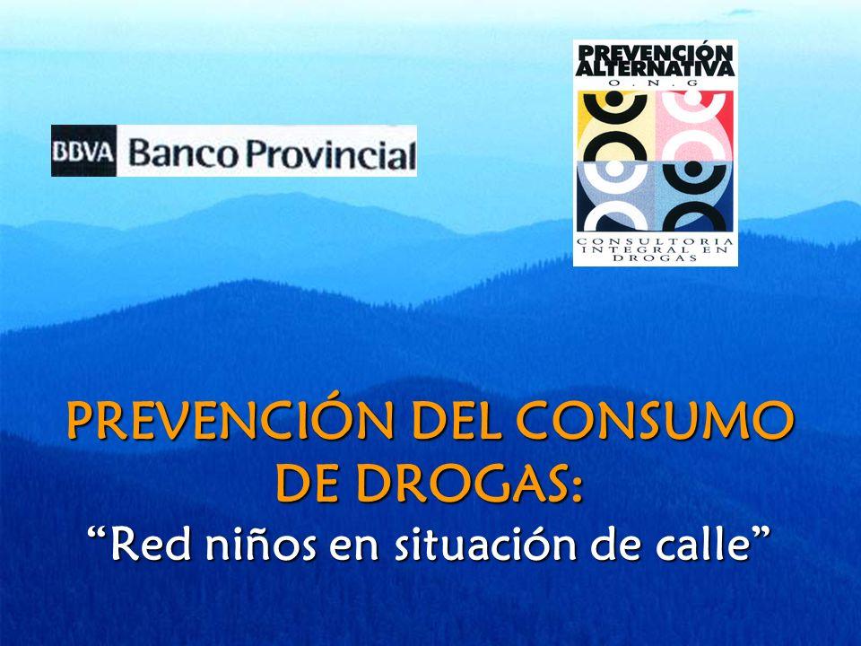 PREVENCIÓN DEL CONSUMO DE DROGAS: Red niños en situación de calle