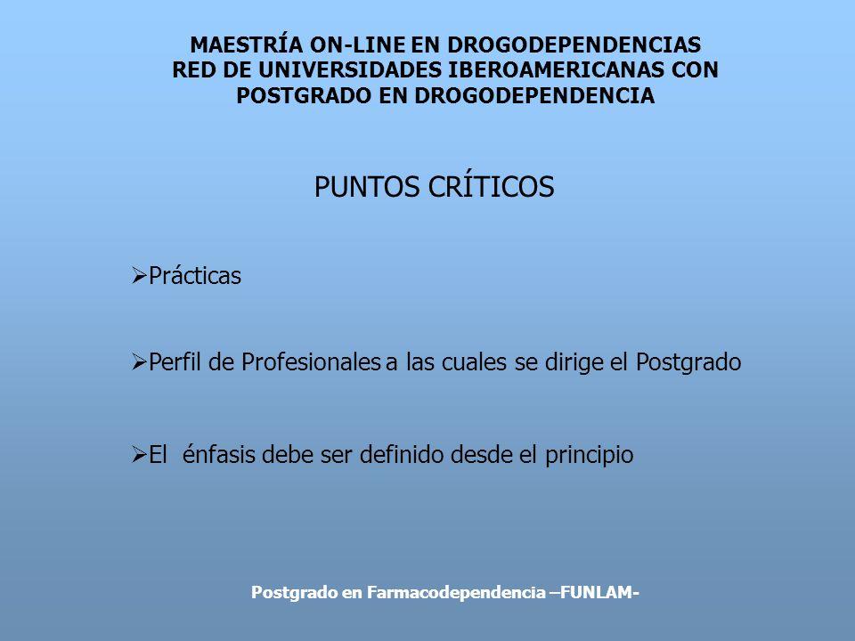 MAESTRÍA ON-LINE EN DROGODEPENDENCIAS RED DE UNIVERSIDADES IBEROAMERICANAS CON POSTGRADO EN DROGODEPENDENCIA INVESTIGACIÓN Y MAESTRÍA ¿Curso Propedéutico.