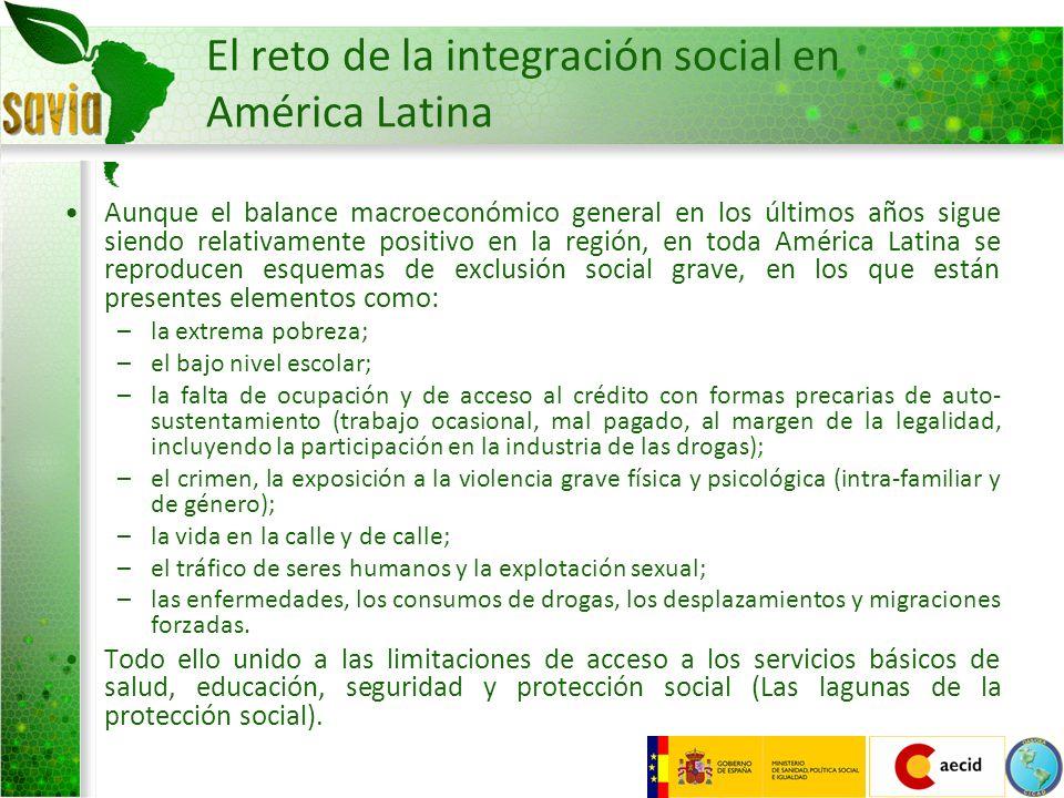 El reto de la integración social en América Latina Aunque el balance macroeconómico general en los últimos años sigue siendo relativamente positivo en