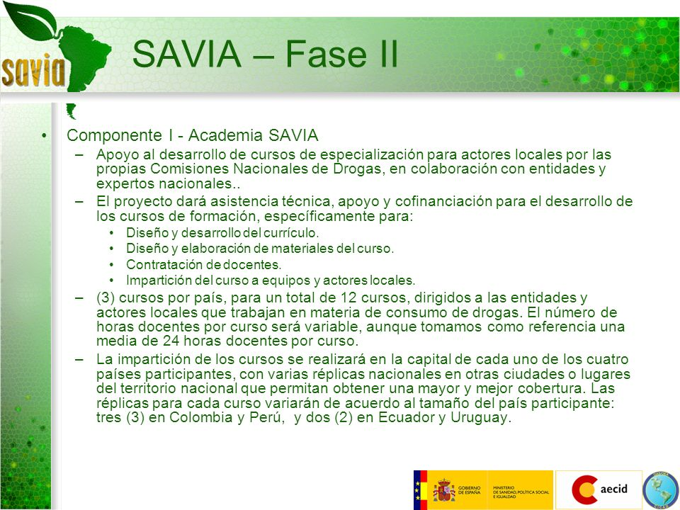 SAVIA – Fase II Componente I - Academia SAVIA –Apoyo al desarrollo de cursos de especialización para actores locales por las propias Comisiones Nacion
