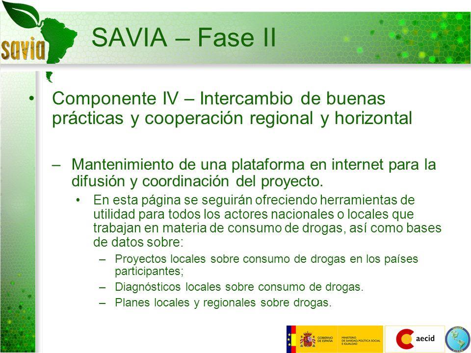 SAVIA – Fase II Componente IV – Intercambio de buenas prácticas y cooperación regional y horizontal –Mantenimiento de una plataforma en internet para