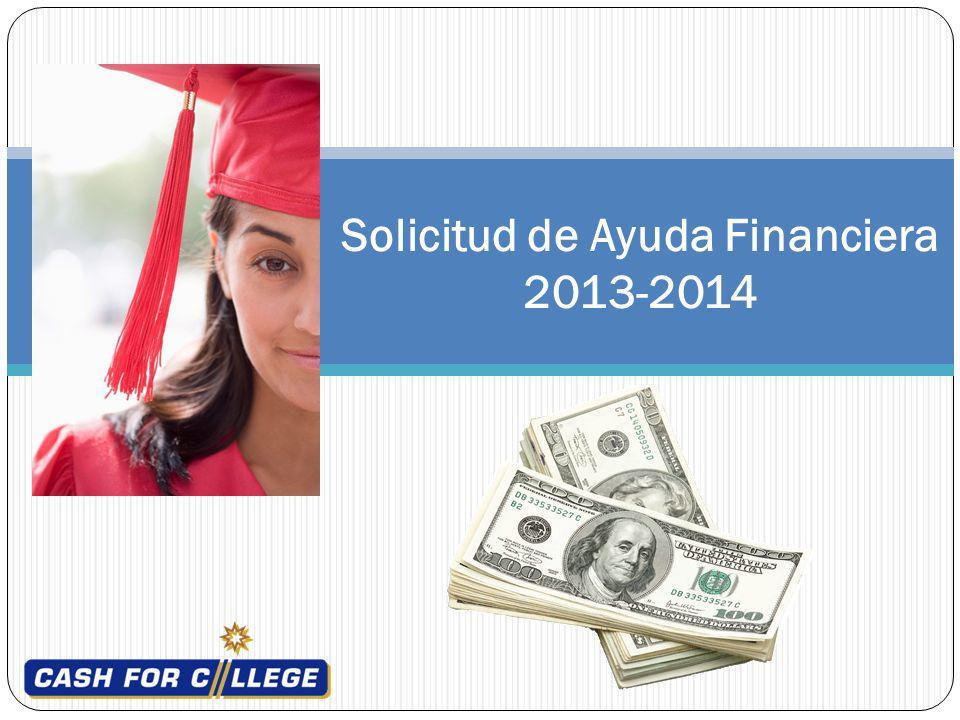 Solicitud de Ayuda Financiera 2013-2014