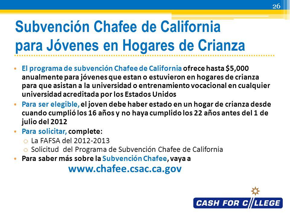 25 Exención de Pago en los Colegios Comunitarios Exención de Pago de Matrícula de La Junta Directiva de los Colegios Comunitarios de California (Exención de Pago BOG) cubre el Pago de Matrícula de los Colegios Comunitarios de California para los residentes de California: o Quienes son elegibles para ayuda financiera basada en la necesidad, o o Quienes reciben CalWORKs/TANF, SSI o pagos de Asistencia General o o Cuyos ingresos familiares caen por debajo del tope de ingresos publicados Entérese más sobre la Excención de Pago BOG www.icanaffordcollege.com