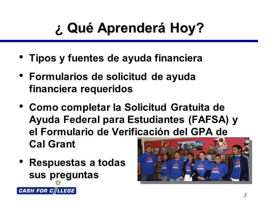 Tipos de Ayuda Financiera 4 Ayuda Gratuita – Becas por necesidad o mérito sin costo al estudiante.