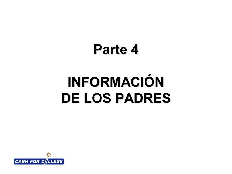 Parte 4 INFORMACIÓN DE LOS PADRES