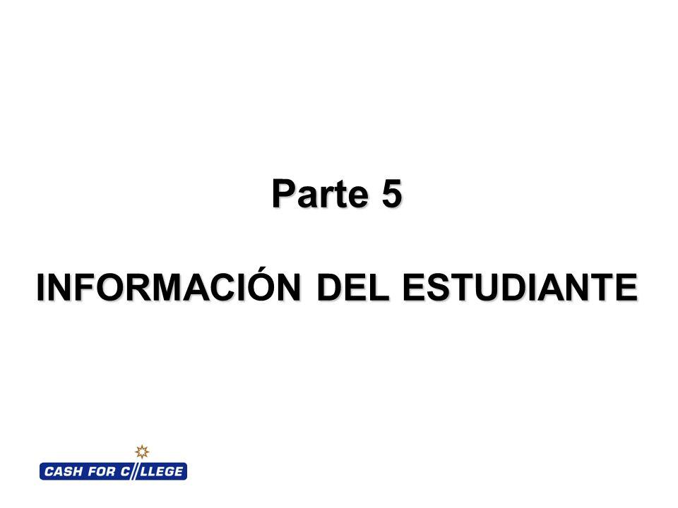 Parte 5 INFORMACIN DEL ESTUDIANTE Parte 5 INFORMACIÓN DEL ESTUDIANTE