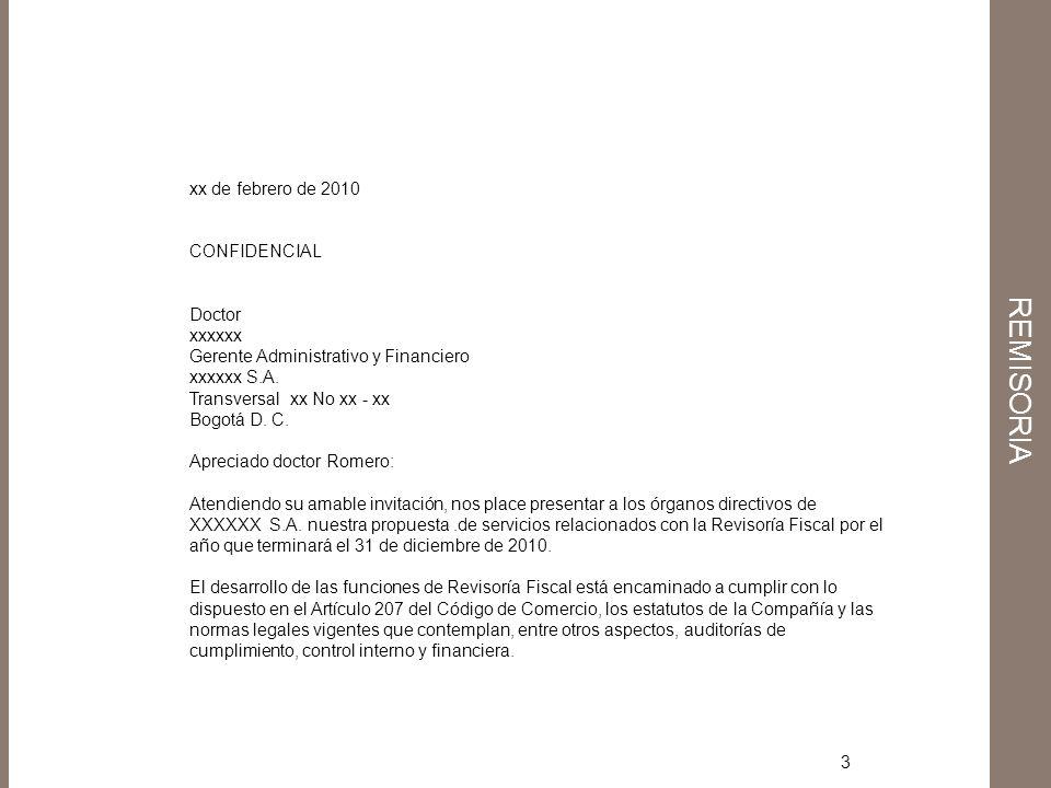 3 xx de febrero de 2010 CONFIDENCIAL Doctor xxxxxx Gerente Administrativo y Financiero xxxxxx S.A. Transversal xx No xx - xx Bogotá D. C. Apreciado do