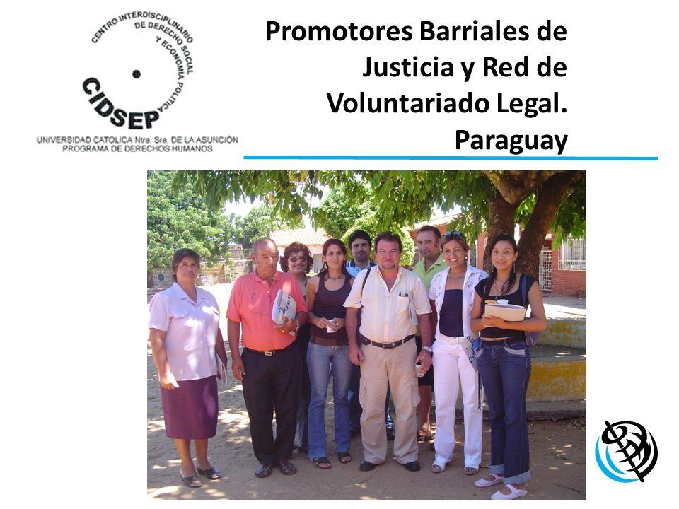 Promotores Barriales de Justicia y Red de Voluntariado Legal. Paraguay