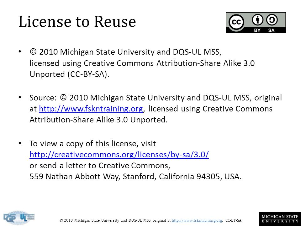 © 2010 Michigan State University and DQS-UL MSS, original at http://www.fskntraining.org, CC-BY-SA License to Reuse © 2010 Michigan State University and DQS-UL MSS, licensed using Creative Commons Attribution-Share Alike 3.0 Unported (CC-BY-SA).